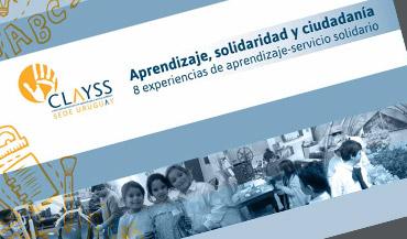Aprendizaje, solidaridad y ciudadanía. 8 experiencias de aprendizaje-servicio
