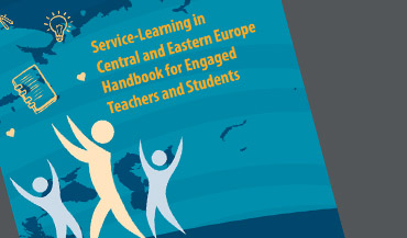 Service-Learning in Central and Eastern Europe Handbook for Engaged Teachers and Students